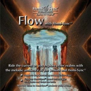 Flow with Hemi-Sync