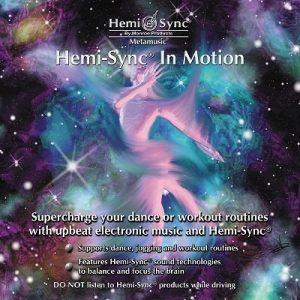 Hemi-Sync® In Motion