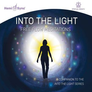 Into the Light: Free Flow Meditations