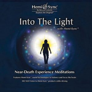 Into the Light: Near-Death Experience Meditations