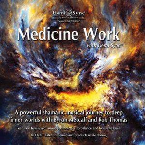 Medicine Work with Hemi-Sync®