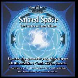 Sacred Space: The Practice of Inner Stillness