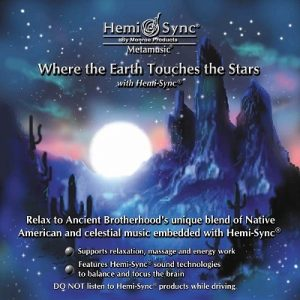 Where the Earth Touches the Stars with Hemi-Sync