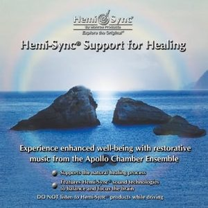 Hemi-Sync® Support for Healing